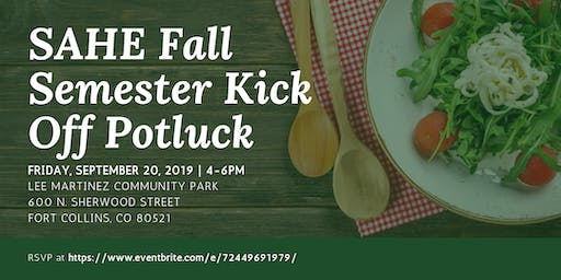SAHE Fall Semester Kick Off Potluck