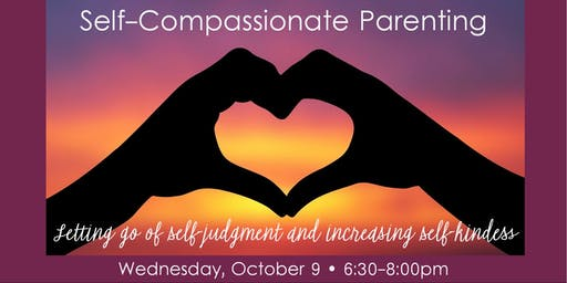 Self-Compassionate Parenting