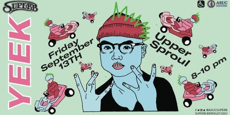 SUPERB Concerts Presents... Yeek tickets
