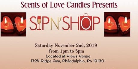 Scents of Love Candles' Sip N' Shop Pop Up Shop tickets