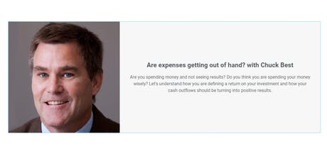 Are expenses getting out of hand?  with Chuck Best tickets