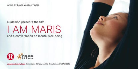 lululemon presents the film I AM MARIS & a conversation on mental well-being - SAN FRANCISCO tickets
