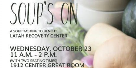 Soup's On!  A Tasting to Benefit the Latah Recovery Center tickets