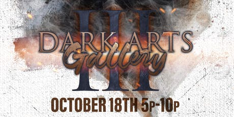 Dark Arts Gallery III tickets