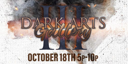 Dark Arts Gallery III