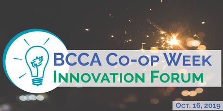 BCCA 2019 Co-op Week Innovation Forum tickets