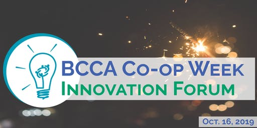 BCCA 2019 Co-op Week Innovation Forum