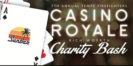 7th Annual Tempe Firefighters Casino Royale Rich Woerth Charity Bash tickets