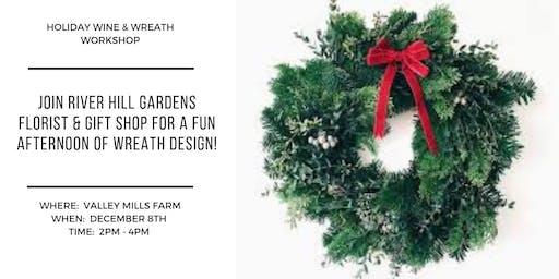 Holiday Wine & Wreath Workshop
