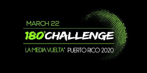 180° Challenge: La Media Vuelta™ Puerto Rico 2020