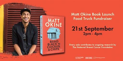 Matt Okine Book Launch Food Truck Fundraiser