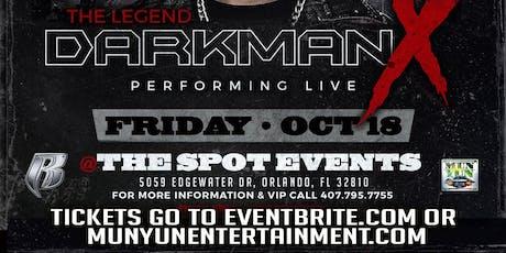 The Legend Darkman X  tickets