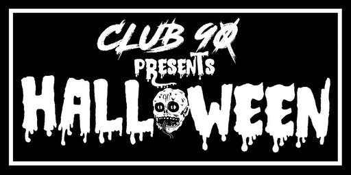 CLUB90 PRESENTS HALLOWEEN: WAREHOUSE PARTY