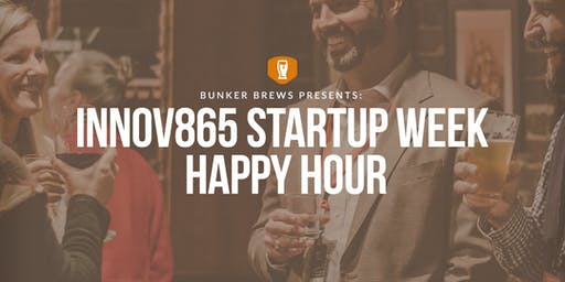 Bunker Brews Knoxville: Innov865 Startup Week Happy Hour