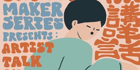 W.O.W. Maker Series Presents: An Artist Talk with Charlene Man tickets
