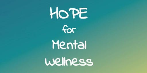 HOPE for Mental Wellness October 13th, 2019!