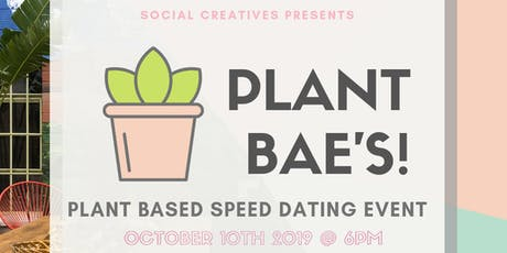 Plant Bae's Speed Dating Event tickets