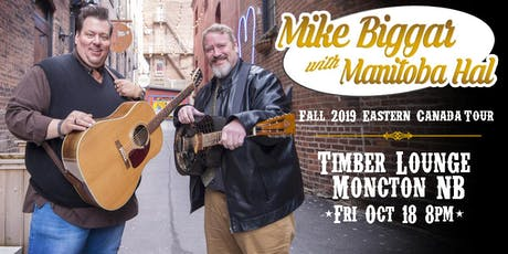 Mike Biggar with Manitoba Hal at Timber Lounge tickets