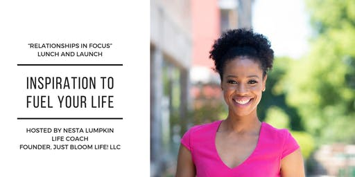 """Relationships in Focus"" Lunch and Launch"