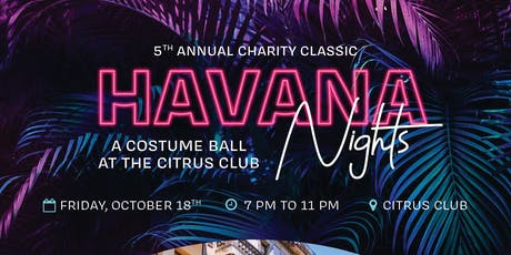 Havana Nights Costume Ball 5th Annual Charity Classic tickets