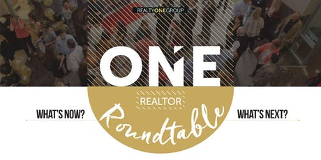 ONE Realtor Roundtable tickets