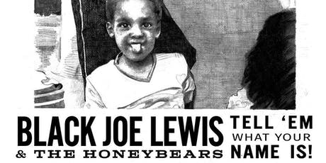 Black Joe Lewis & the Honeybears with Liz Brasher at Ridglea Room tickets