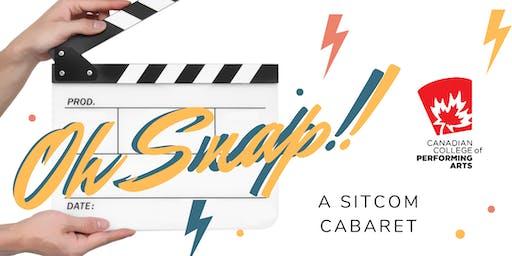 """COMPANY C's """"Oh Snap!"""" A Sitcom Cabaret"""