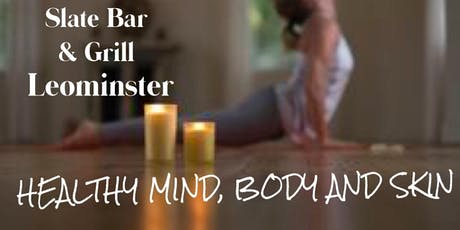 Healthy Body, Mind and Skin tickets