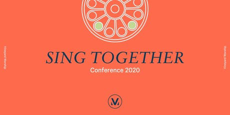 SING TOGETHER Conference 2020 tickets