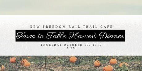 Farm to Table Harvest Dinner tickets