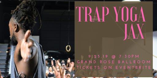 Trap Yoga Jax: September 25
