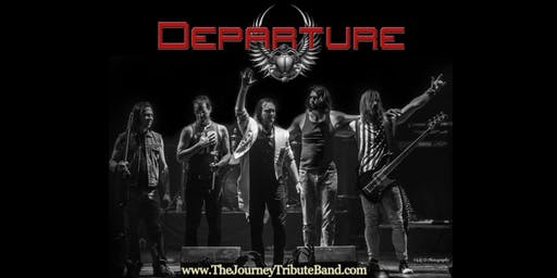 Departure: The Journey Tribute Band - Approaching Sellout - Buy Now!