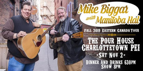Mike Biggar with Manitoba Hal at The Pour House tickets