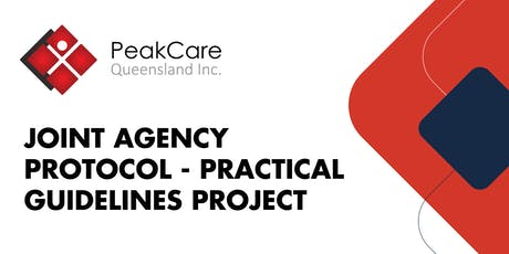Joint Agency Protocol – Practical Guidelines Project - Logan (Workshop 1) tickets
