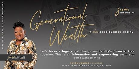 Generational Wealth - The Best Kept Secret (Social Event) tickets