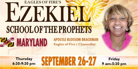 Ezekiel School of the Prophets - Columbia MD 09/26-27,2019   Accelerated  8 month Class in 12 Hours tickets