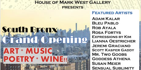House of Mark West Gallery South Bronx Grand Opening tickets