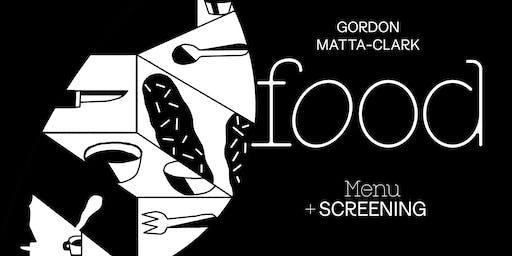 """Gordon Matta-Clark """"FOOD"""" screening"""