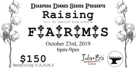 Diaspora: Raising F.A.R.M.S tickets