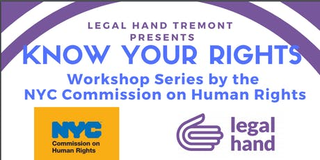 NYC Commission on Human Rights Workshop Series - Legal Hand Tremont tickets