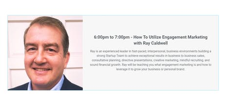 How To Utilize Engagement Marketing with Ray Caldwell tickets