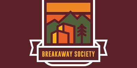 Breakaway Society Meet Up tickets