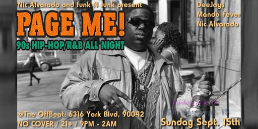 Page Me! 90's Hip Hop and R&B all night.