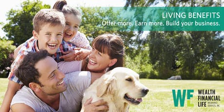 Life Insurance with Living Benefits Training (Diamond Bar, CA) tickets