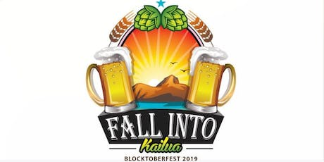 Fall Into Kailua - Blocktoberfest 2019! FREE! with Prizes! tickets