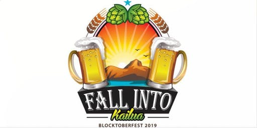 Fall Into Kailua - Blocktoberfest 2019! FREE! with The Zeus Group Hawaii