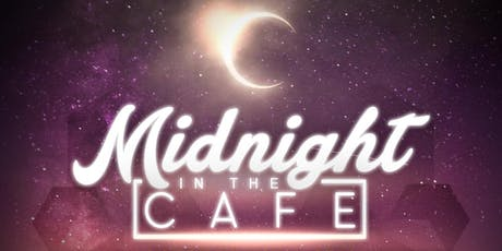 Midnight in the Cafe  tickets