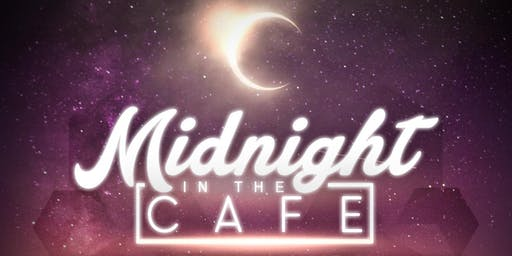 Midnight in the Cafe