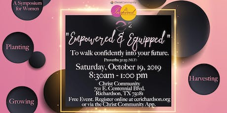 """Women's Symposium: """"Empowered & Equipped"""" tickets"""