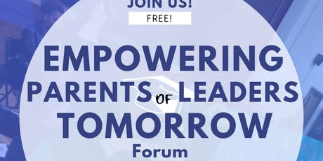 Empowering Parents for Leaders of Tomorrow tickets